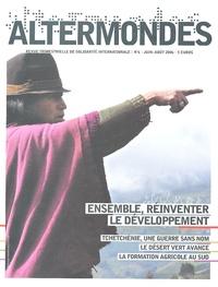 David Eloy - Altermondes N° 6, Juin-Août 2006 : Ensemble, réinventer le développement.