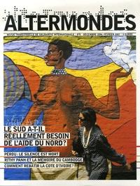 David Eloy - Altermondes N° 8, Déc 2006-Fév 2 : Le Sud a-t-il besoin de l'aide du Nord ?.