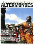 Bernard Dreano et Philippe Merlant - Altermondes N° 9, Mars-Mai 2007 : Quand l'Afrique bouscule les forums sociaux....