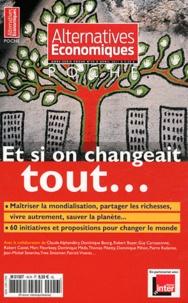 Philippe Frémeaux - Alternatives économiques Hors-série poche N° : Et si on changeait tout....