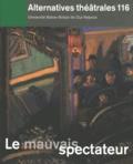 Georges Banu - Alternatives théâtrales N° 116, 1er trimestr : Le mauvais spectateur.