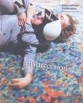 Antoine Laubin et Laurence Van Goethem - Alternatives théâtrales N° 134, mars 2018 : Institutions/Insurrections.