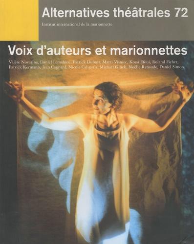 Evelyne Lecucq et Roman Paska - Alternatives théâtrales N° 72, avril 2002 : Voix d'auteurs et marionnettes.