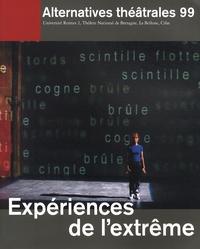 Carole Guidicelli et Didier Plassard - Alternatives théâtrales N° 99, 4e trimestre : Expériences de l'extrême.