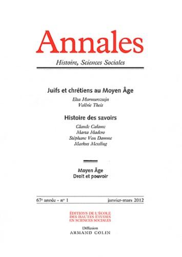 Elsa Marmursztejn et Claude Calame - Annales Histoire, Sciences Sociales N° 1, Janvier-mars 2 : Juifs et chrétiens au Moyen Age ; Histoire des savoirs.