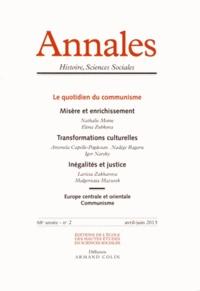 Larissa Zakharova - Annales Histoire, Sciences Sociales N° 2, Avril-juin 201 : Le quotidien du communisme.