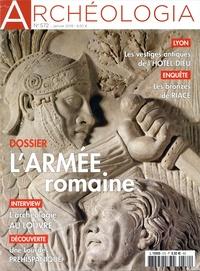 Katia Schörle et Jeanne Faton - Archéologia N° 572, janvier 2019 : L'armée romaine.