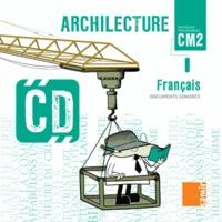 Colette Aoun et Aldia Benito - Archilecture CM2. 1 CD audio