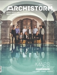 Archistorm - Archistorm Hors-série N° 42, ma : Maes architectes urbanistes.