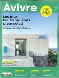 Architectures à vivre - Architectures à vivre Hors-série N° 43, ju : Les plus belles maisons plein soleil !.