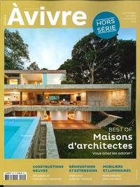 Architectures à vivre - Architectures à vivre Hors-série N° 44, se : Best of Maisons d'architectes.