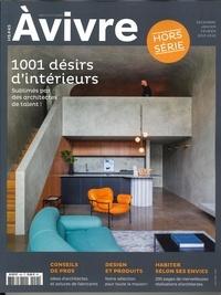 Architectures à vivre - Architectures à vivre Hors-série N° 45, dé : 1001 désirs d'intérieur.
