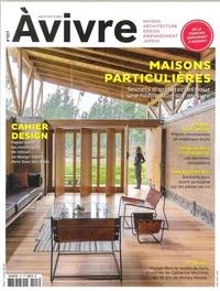 Architectures à vivre - Architectures à vivre N° 107, mai-juin 201 : Maisons particulières.