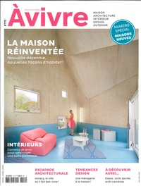 Architectures à vivre - Architectures à vivre N° 112, mars-avril 2 : La maison réinventée.