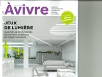 Architectures à vivre - Architectures à vivre N° 117, janvier-févr : Jeux de lumières.