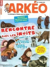 Arkéo Junior - Arkéo junior N° 246, décembre 201 : Rencontre avec les Inuits.