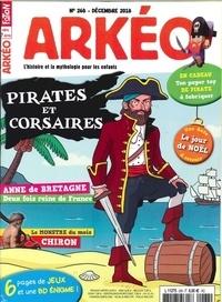 Collectif - Arkéo junior N° 268, décembre 201 : Pirates et corsaires, à l'abordage !.