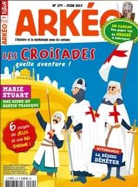 Collectif - Arkéo junior N° 274, mai 2019 : Les croisades.