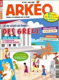 Arkéo Junior - Arkéo junior N° 284, mai 2020 : La vie au temps des Grecs.