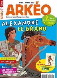 Arkéo Junior - Arkéo junior N° 292, février 2021 : Alexandre le Grand.