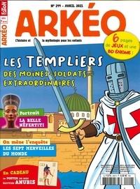 Arkéo Junior - Arkéo junior N° 294, avril 2021 : Les templiers.