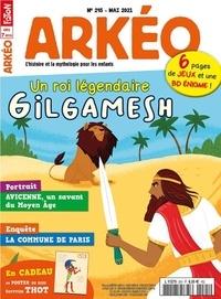 Collectif - Arkéo junior N° 295, mai 2021 : L'épopée de Gilgamesh.