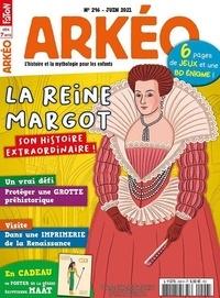 Arkéo Junior - Arkéo junior N° 296, juin 2021 : La reine Margot.