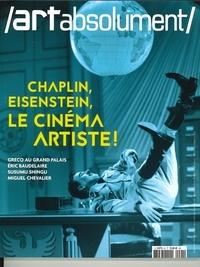 Art absolument - Art absolument N° 91, novembre-déce : Chaplin, Eisentein, le cinéma artiste !.