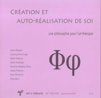 Pascal Dupond et Jean-Pierre Klein - Art & Thérapie N° 102/103, novembre : Création et auto-réalisation de soi - Une philosophie pour l'art-thérapie.