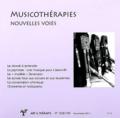Edith Viarmé - Art & Thérapie N° 108/109, Novembre : Musicothérapies, nouvelles voies.
