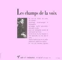 Collectif - Art & Thérapie N° 68/69, Décembre 1 : Les champs de la voix.