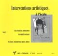 Collectif d'auteurs - Art & Thérapie N° 80/81, Décembre 2 : Interventions artistiques à l'école - Tome 2.