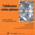Guy Benoît et Philippe Gutton - Art & Thérapie N° 90/91, Mai 2005 : L'adolescence, création éphémère - Le génie esthétique de la tragédie adolescente.
