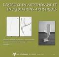 Jean-Pierre Klein et Edith Viarmé - Art & Thérapie N° 98/99, Février 20 : L'exercice en art-thérapie et en médiations artistiques.