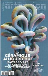 Artension Editions - Artension Hors-série N° 30 : La céramique aujourd'hui.
