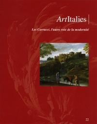 Paola Bassani Pacht - ArtItalies N° 22/2016 : Les Carracci, l'autre voie de la modernité.