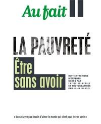 Xavier Delacroix et Alain Mandel - Au fait  : La Pauvreté - Etre sans avoir.