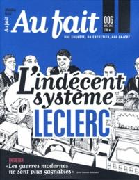 Au fait - Au fait N° 6, décembre 2013 : L'indécent système Leclerc.