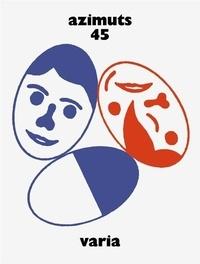 Ludovic Noël - Azimuts N° 45 : Varia.