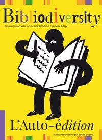 Sylvie Bosser - Bibliodiversity  : L'auto-édition.