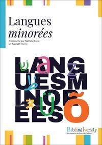 Nathalie Carré et Raphaël Thierry - Bibliodiversity  : Langues minorées.