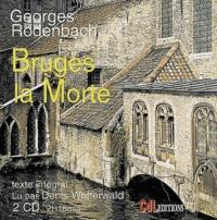 Georges Rodenbach - Bruges la morte. 2 CD audio