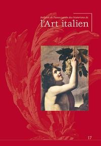 Paola Bassani Pacht - Bulletin de l'Association des Historiens de l'Art Italien N° 17 : .