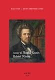 Collectif - Bulletin de la Société Théophile Gautier N° 35/2013 : Autour de Théophile Gautier : Philothée O'Neddy.