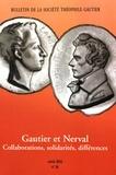 Anne Geisler-Szmulewicz et Sarga Moussa - Bulletin de la Société Théophile Gautier N° 38/2016 : Gautier et Nerval - Collaborations, solidarités, différences.