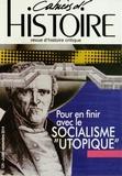"""Anne Jollet et Nathalie Brémand - Cahiers d'Histoire N° 124, juillet-sept : Pour en finir avec le socialisme """"utopique""""."""