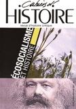 Sébastien Jahan et Jérôme Lamy - Cahiers d'Histoire N° 130, janvier-mars : Ecosocialisme et histoire.