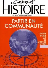 Anne Jollet - Cahiers d'Histoire N° 133, octobre-déce : Partir en communauté.