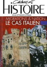 Anne Jollet - Cahiers d'Histoire N° 143, juillet-août : Migrations & nation : le cas italien.
