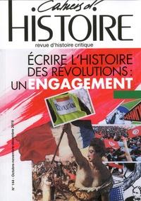 Anne Jollet - Cahiers d'Histoire N° 144, octobre-nove : Ecrire l'histoire des révolutions : un engagement.